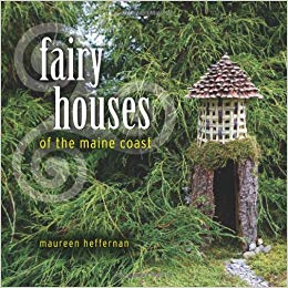 📚Book: FAIRY HOUSES OF THE MAINE COAST on American Gypsy Herbalist