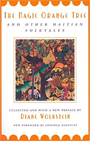 📚Book: THE MAGIC ORANGE TREE & OTHER HAITIAN FOLK TALES on American Gypsy Herbalist