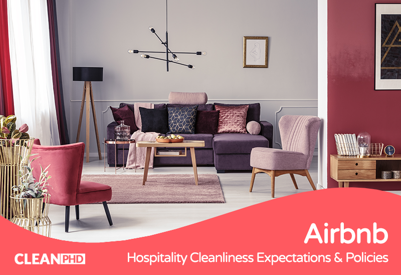 Understanding Airbnb's Cleanliness Expectations & Policies