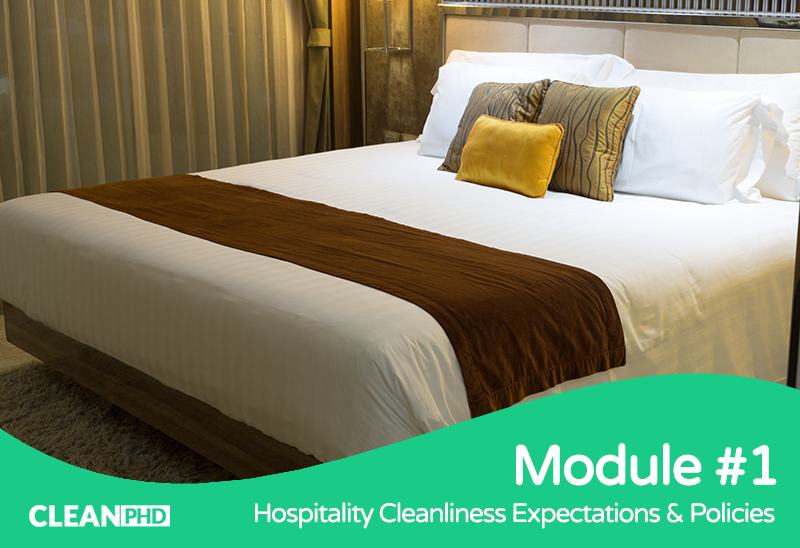 Understanding Hospitality Cleanliness Expectations & Policies