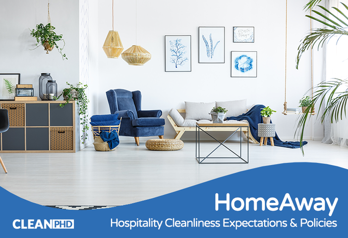 Understanding HomeAway's Cleanliness Expectations & Policies