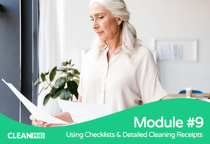 Using Checklists & Detailed Cleaning Receipts