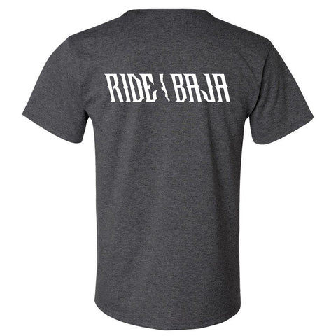 Ride Baja Every Day T-Shirt - Gray