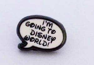"TPCharm - ""I'm Going to Disney World!"" - NonGlitter READY TO SHIP"