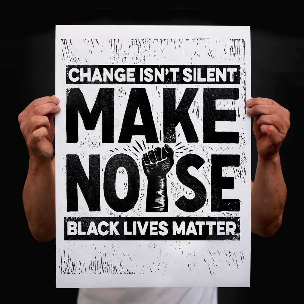 Make Noise (Free BLM Protest Download)