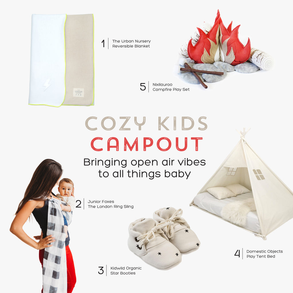 Cozy Kids Campout: Bringing open air vibes to all things baby