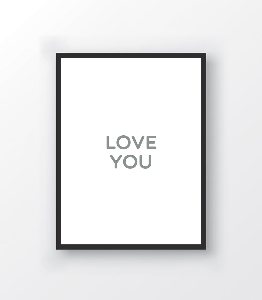 Love You Print - The Urban Nursery