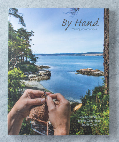 By Hand Serial / Issue 7: British Columbia's South Coast