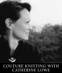 Class: Couture Knitting with Catherine Lowe