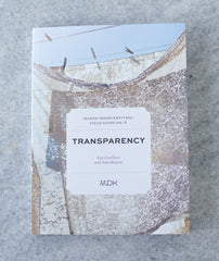 Field Guide No. 6: Transparency