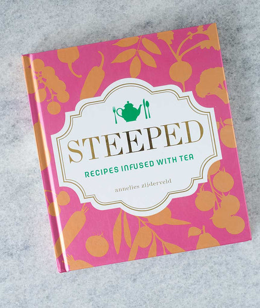Steeped - Recipes Infused with Tea – Churchmouse Yarns & Teas