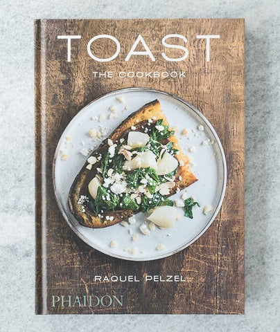 Toast, the Cookbook