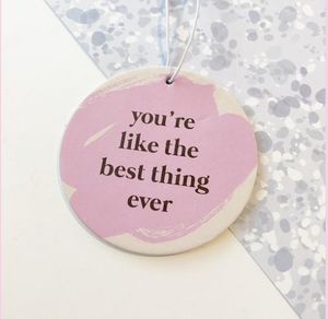 BRITT AND CO - 'You're the best thing ever'  - Air Freshener