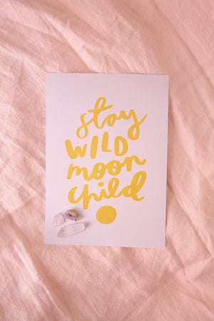 'Stay Wild' Print - Kinder Prints