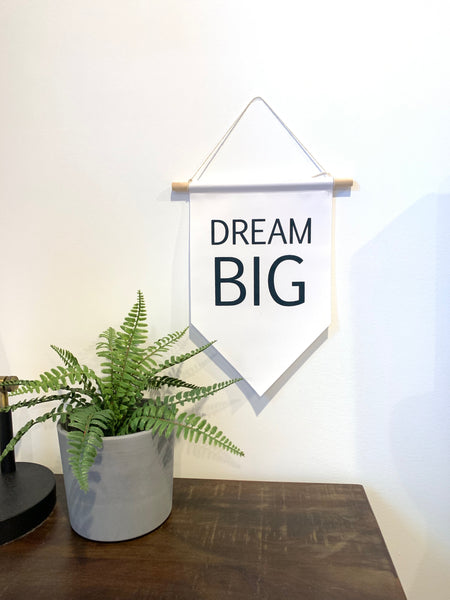 Dream Big Pennant