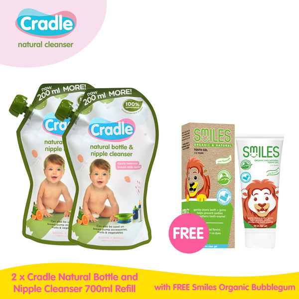 Buy 2 Cradle Natural Bottle & Nipple Cleanser 700mL Refill Get 1 FREE Smiles Organic & Natural Tooth Gel Bubblegum