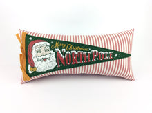 Load image into Gallery viewer, Christmas Pillow featuring Retro Santa Claus North Pole Pennant