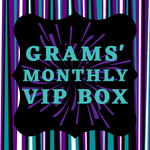 GRAMS' VIP MONTHLY GLITTER BOX!