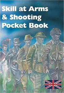 Skill at Arms and Shooting Pocket Book