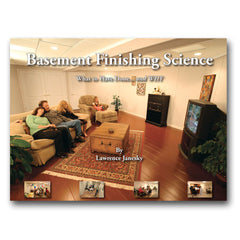 Basement Finishing Science: What to Have Done and Why