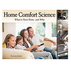 Home Comfort Science: What to Have Done.. and Why