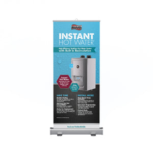 High Efficiency Tankless Recirculating Retractable Banner