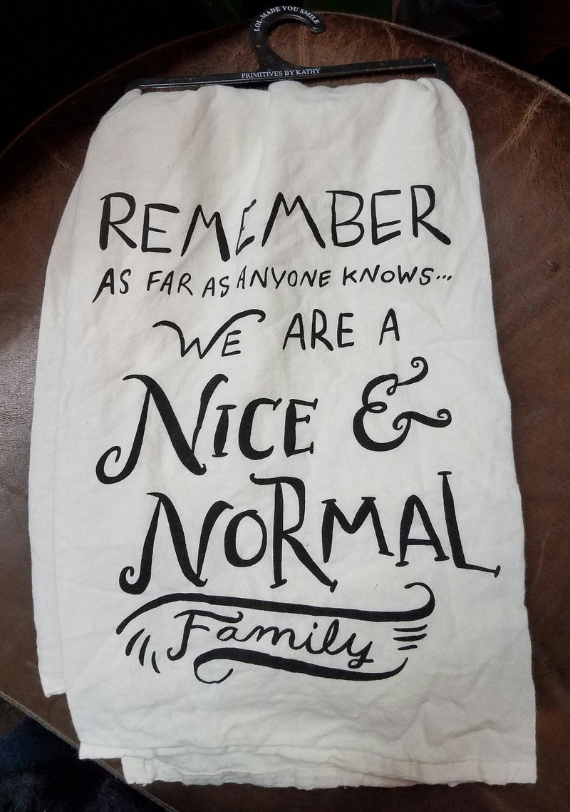 Primitives by Kathy LOL Dish Towel Nice & Normal Family