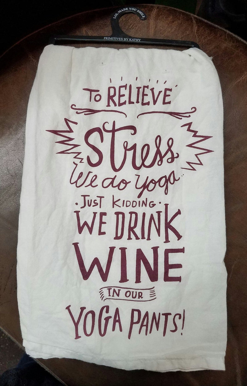 Primitives by Kathy LOL Dish Towel Wine in Yoga Pants