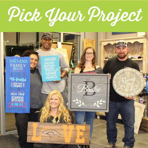 Pick Your Project DIY Paint Workshop - Friday, August 2nd - 6:00pm