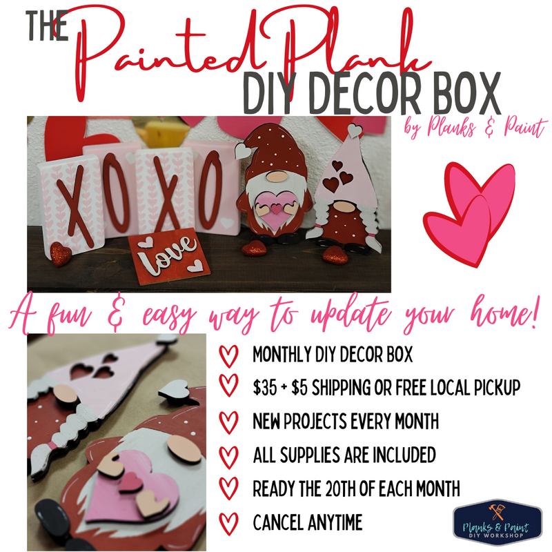 The Painted Plank DIY Decor February Box