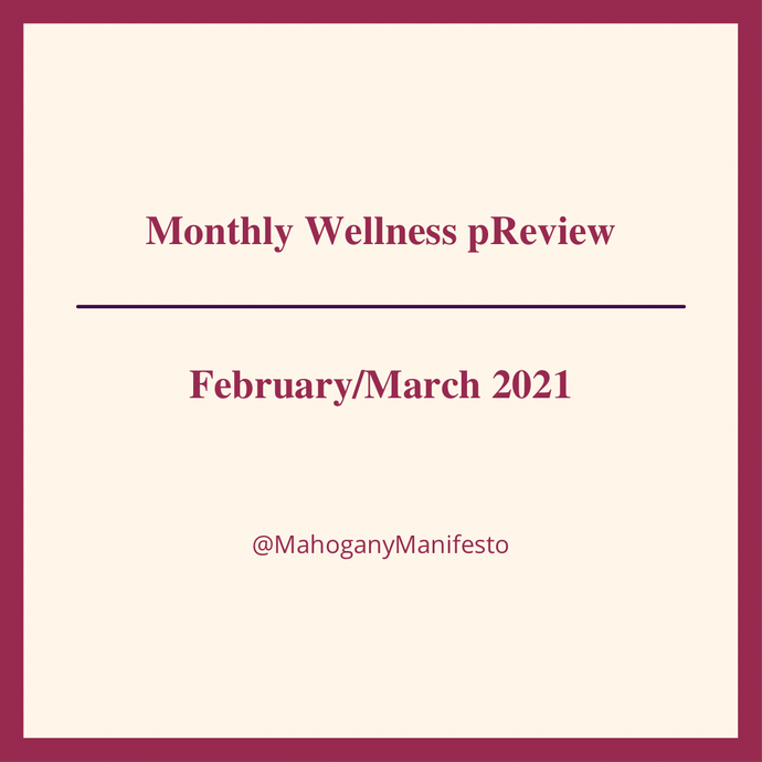 2021 Monthly Wellness pReview - February/March