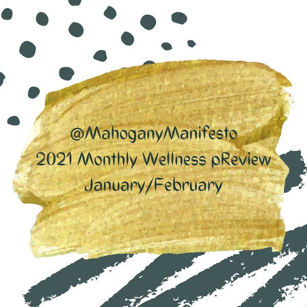 2021 Monthly Wellness pReview - January/February