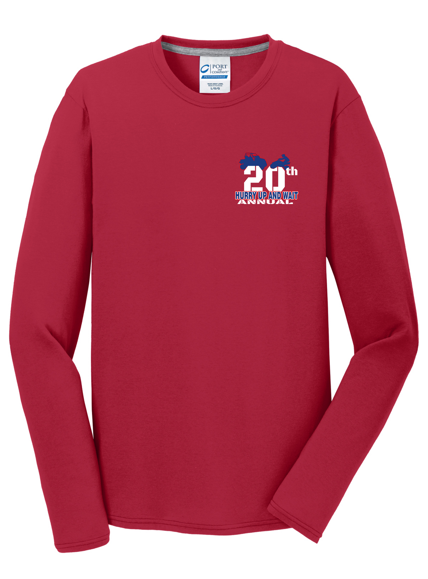 2020 HURRY UP AND WAIT-Port & Company® Long Sleeve Performance Blend Tee PC381LS