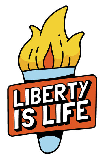 Liberty is Life Sticker