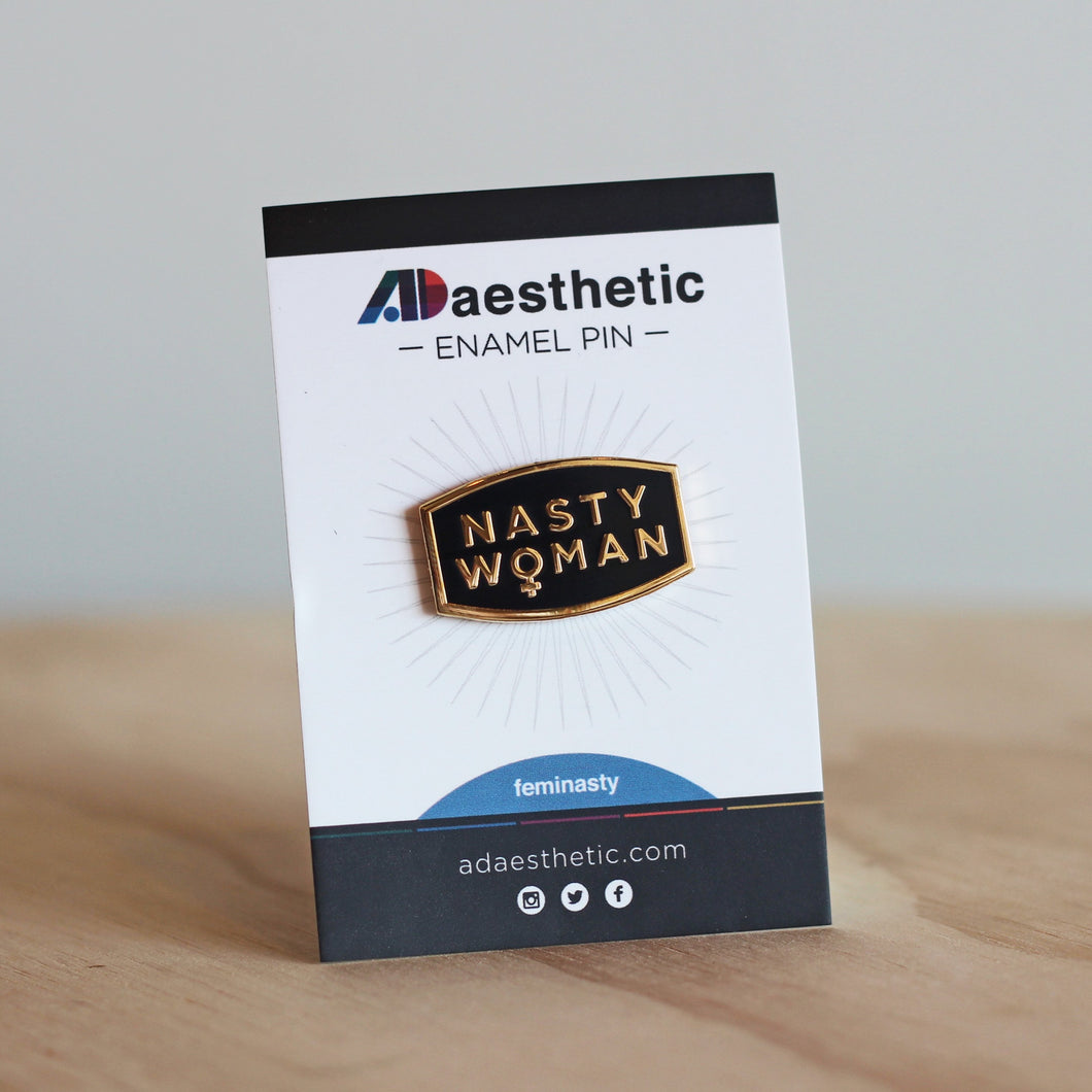 AD Aesthetic Nasty Woman Enamel Pin