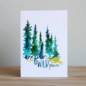 "Stubborn Dog Artwork ""Explore Wild Places"" Card"
