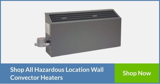 Hazardous Location Wall Convector Heaters