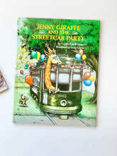 Load image into Gallery viewer, Jenny Giraffe and the Streetcar Party
