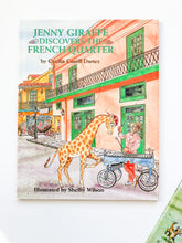 Load image into Gallery viewer, Jenny Giraffe Discovers the French Quarter