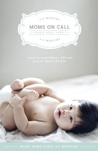 Moms on call book - 0-6 months