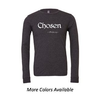 Chosen: Adult Unisex Long Sleeve