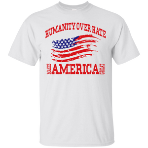 Humanity Over Hate Ultra Cotton T-Shirt
