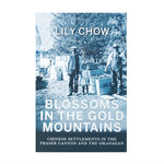 "Book front cover ""Blossom in the Gold Mountain"""