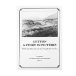 Lytton - A Story in Pictures