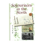 Sojourners in the North