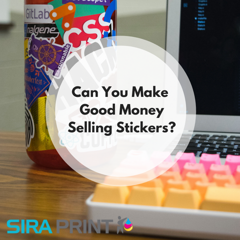Can you make good money selling stickers