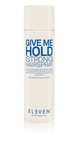 ELEVEN GIVE ME HOLD STRONG HAIRSPRAY 300G