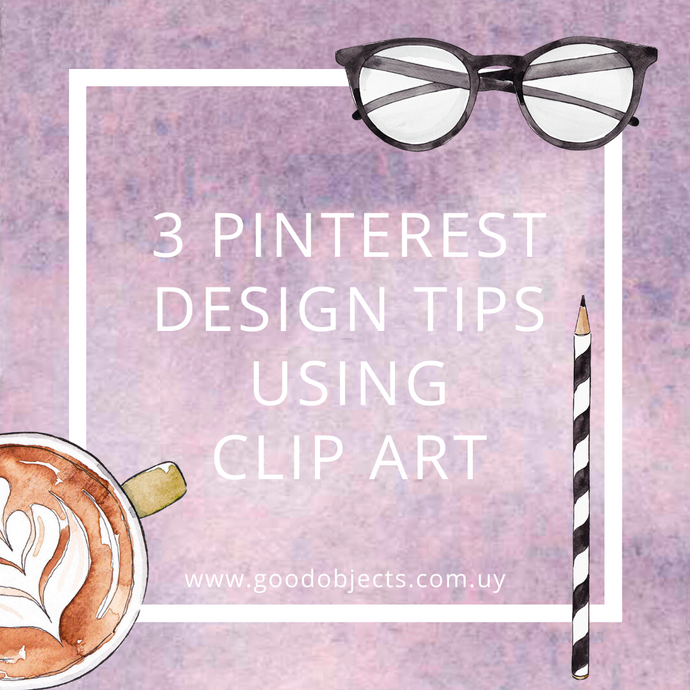 3 Pinterest design tips using Clip Art