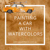 Painting a car with watercolors