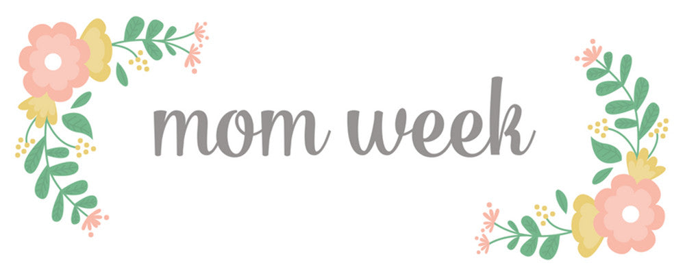Mom Week: 7 Amazing Moms and Deals